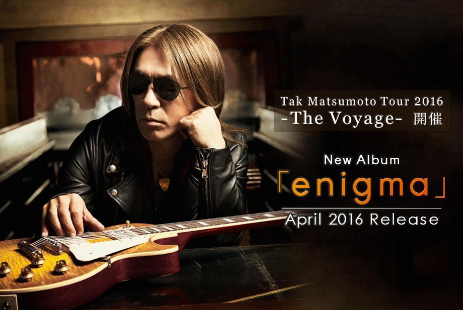 Tak Matsumoto Enigma Banner